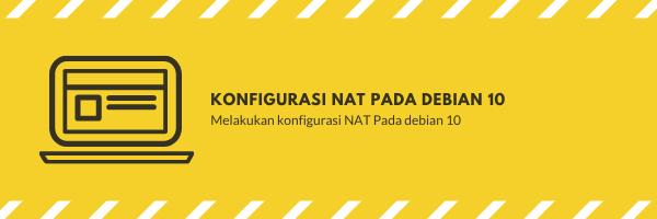 Konfigurasi NAT Debian 10